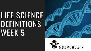 Life Science Vocabulary Week 5