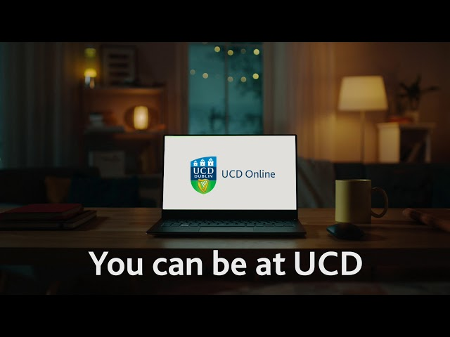 UCD Online - Gain a Globally Recognised University Qualification through Flexible learning