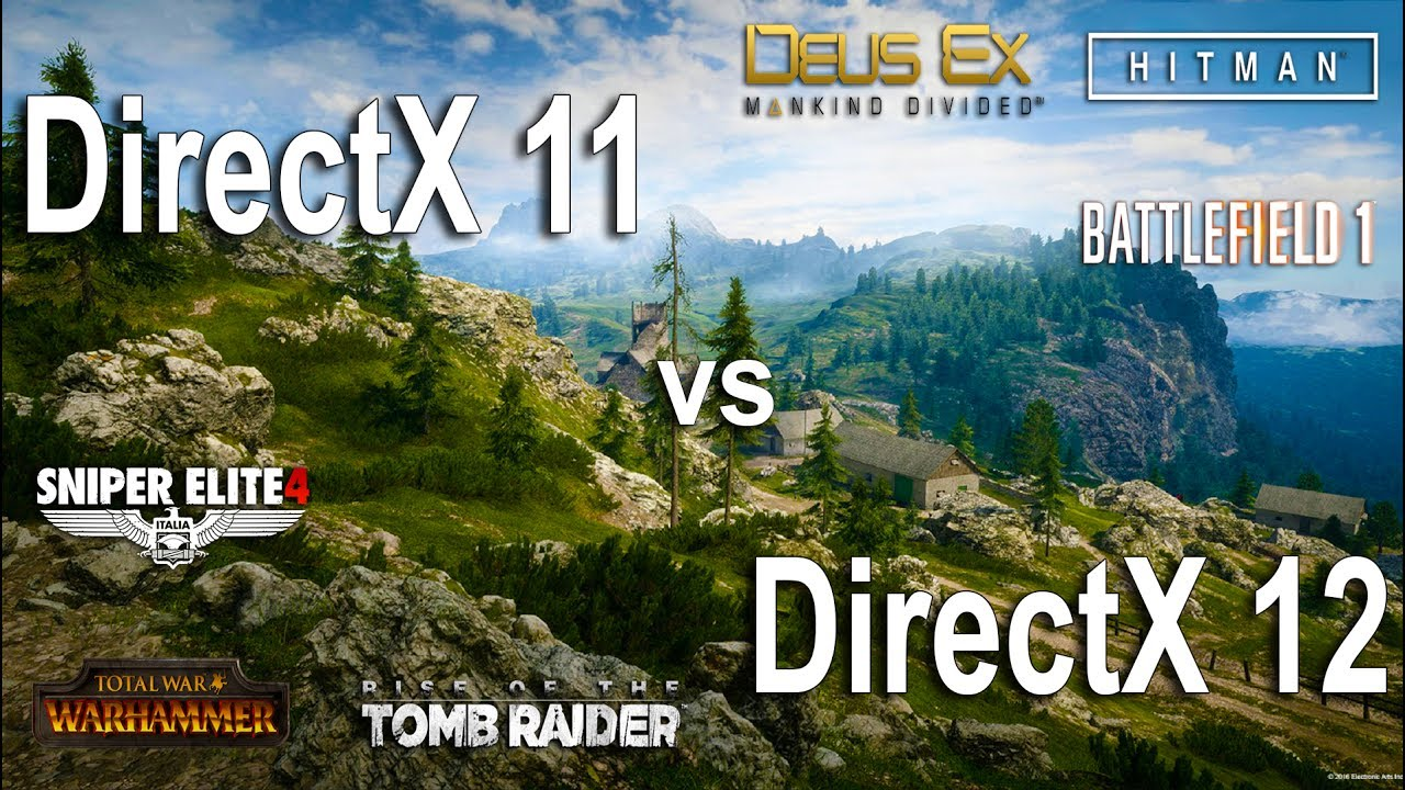 DirectX 11 vs DirectX 12 Test in 6 Games