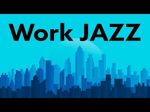 Relaxing City JAZZ - Calm Music - Soft JAZZ Music for Work and Study