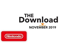 The Download - November 2019 - Pokémon Sword and Pokémon Shield, Just Dance 2020 & More!