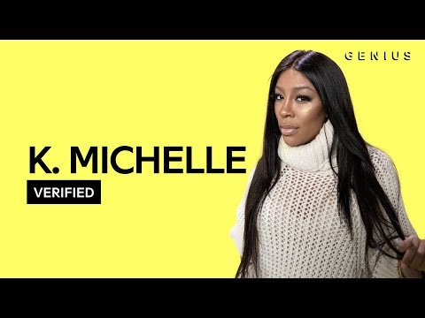 """K. Michelle """"Birthday"""" Official Lyrics & Meaning 
