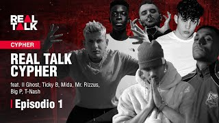 Real Talk Cypher feat. Il Ghost, Ticky B, Mida, Mr. Rizzus, Big P, T-Nash