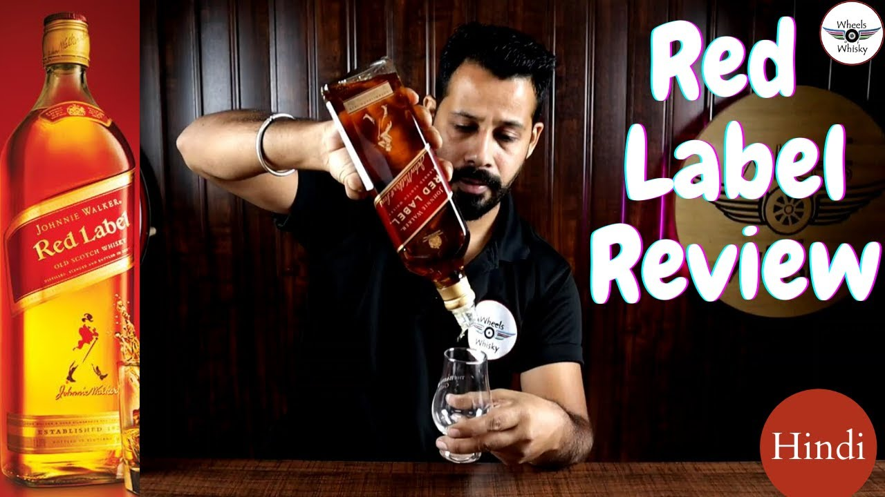 Red label Whisky Review in Hindi | Johnnie Walker Red label | Most Selling Scotch |