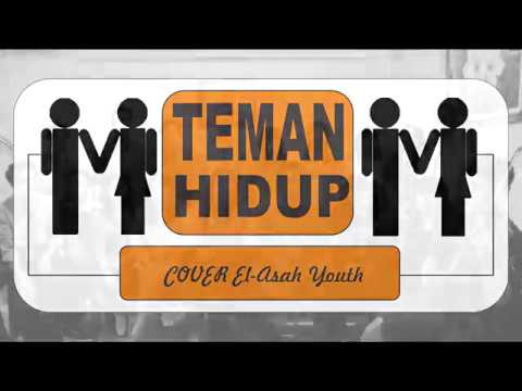 TELAH LAMA KU CARI-CARI TEMAN HIDUP (COVER ROHANI El-Asah Youth)