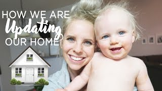 HOW WE ARE UPDATING OUR HOME ON A BUDGET! / Daily Vlog