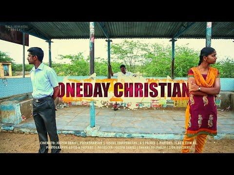 ONE DAY CHRISTIAN - Tamil Christian Short Film HD: TLAG Church & JUDAH MEDIA presents