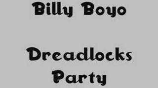 Billy Boyo - Dreadlocks Party