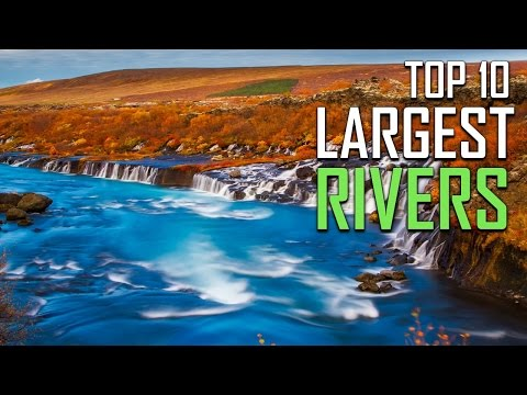 Top 10 largest Rivers of The World