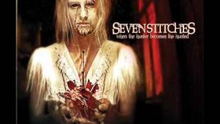 Seven Stitches - Sweet Sound Of Decadence