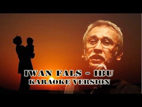 Iwan Fals - IBU Versi Karaoke Em Standar Tuning
