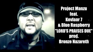 PROJECT MANZU ft. Kevlaar 7 & Blue Raspberry - Lord