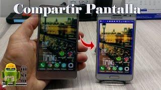 Compartir la Pantalla de Tu Telefono Android en Otro Telefono