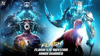 Flash Season 3 Hindi Dubb   Flash vs Savitar   Fan Dubb