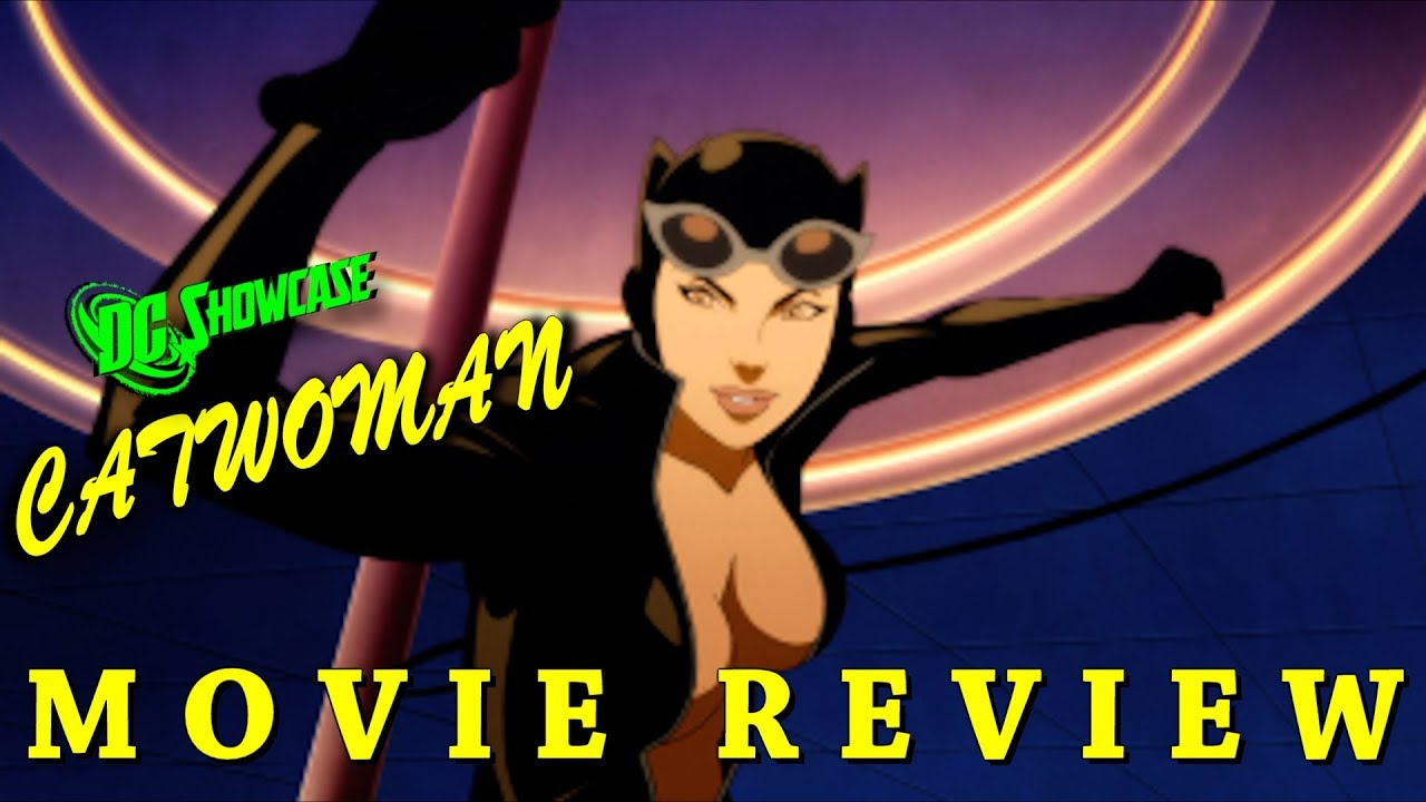 dc showcase catwoman 2011 movie review youtube