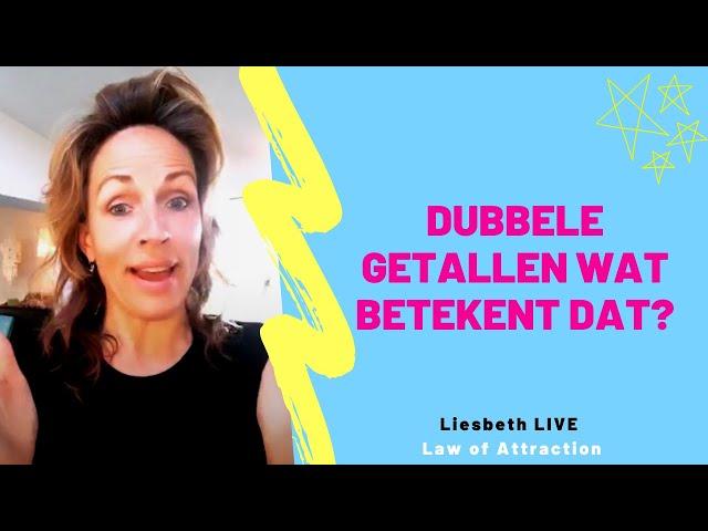 Dubbele getallen wat betekent dat? | Liesbeth LIVE Law of Attraction afl 38