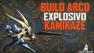 Monster Hunter World - BUILD ARCO EXPLOSIVO KAMIKAZE!