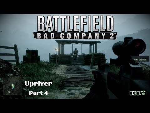 Battlefield Bad Company 2 Part 4 Upriver
