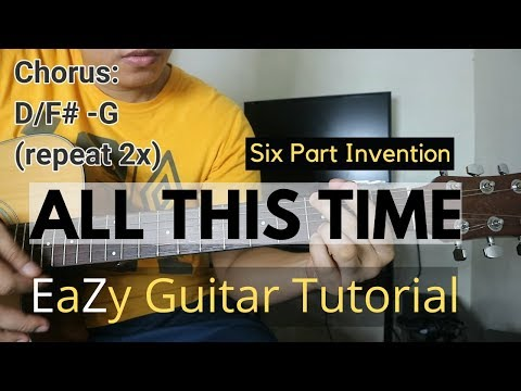 ALL THIS TIME Guitar Tutorial   Six Part Invention with Tabs for Intro