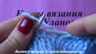 5 Накид - Nakida - приемы вязания спицами
