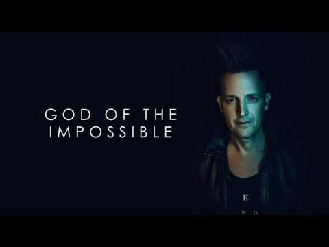 Lincoln Brewster - God Of The Impossible - Instrumental W/ Lyrics