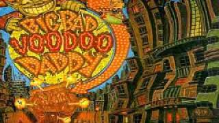 Big Bad Voodoo Daddy - Cruel Spell