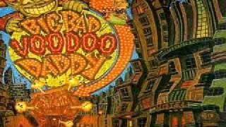 Big Bad Voodoo Daddy - Cruel Spell