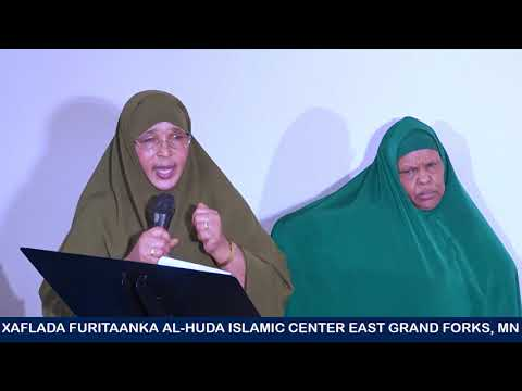 Xaflada Furitaanka Al-huda islamic center east Grand forks, MN