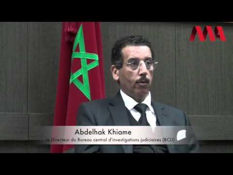 Entretien avec Abdel Hak Khiam, patron des enquêtes anti terroristes marocain