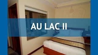 AU LAC II 3* Хошимин Вьетнам – шолу қонақ үй АУ-ЛАК А, 3* Хошимин видео шолу