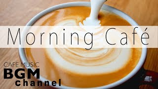 Morning Jazz Cafe Bossa Nova - Jazz Hip Hop Chillax Music