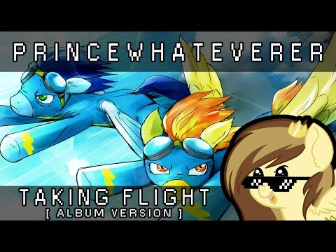 PrinceWhateverer - Taking Flight Ft. NRGPony [REINVENT]