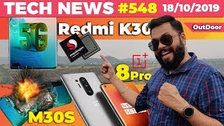 Redmi K30 on SD7250, OnePlus 8 Pro Renders, Galaxy M30s Blast, Moto Razr. Launch, Pixel 4-TTN#548