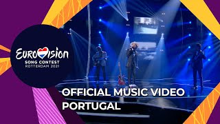 The Black Mamba - Love Is On My Side - Portugal 🇵🇹  - Official Video - Eurovision 2021