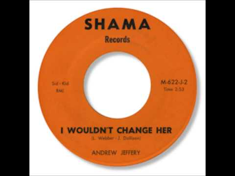 Andrew Jeffery - I Wouldn't Change Her.