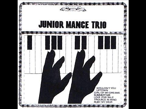 Junior Mance Trio - Ruby My Dear