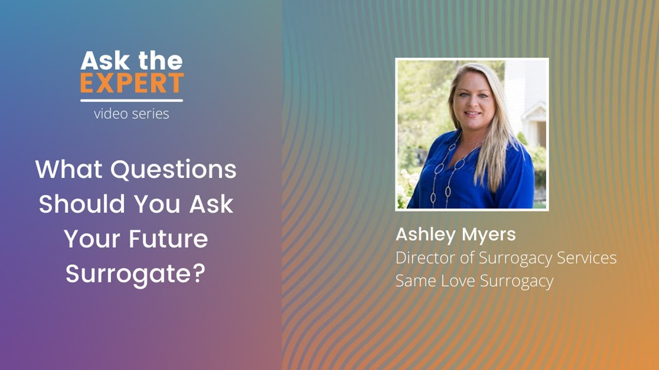 What Questions Should You Ask Your Future Surrogate?