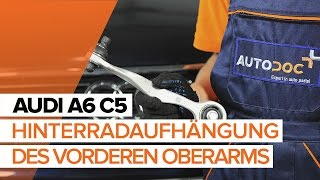 Wie AUDI A6 Avant (4B5, C5) Hinterachslager austauschen - Video-Tutorial
