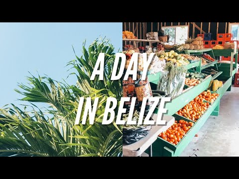 A Day in the Life//Belize