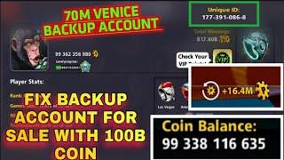 Fix Backup Account For Sale 70M Venice Highest Backup Account For Sale Very Cheap Price 8 Ball Pool|