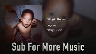 JayEase - Weight Room - Hip/Hop Music 2018