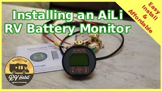 Installing A Full Function RV Battery Monitor From AiLi – How To - Tips and Tricks