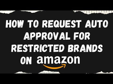 How to Request Auto Approval for Restricted Brands on Amazon