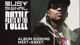 Gambar cover BUSY SIGNAL drops new album  (PARTS OF THE PUZZLE) : Signing @ Green Acres Mall