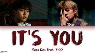 Sam Kim 샘김  - 'it's You  Feat.zico ' Lyrics  Han|rom|eng  가사