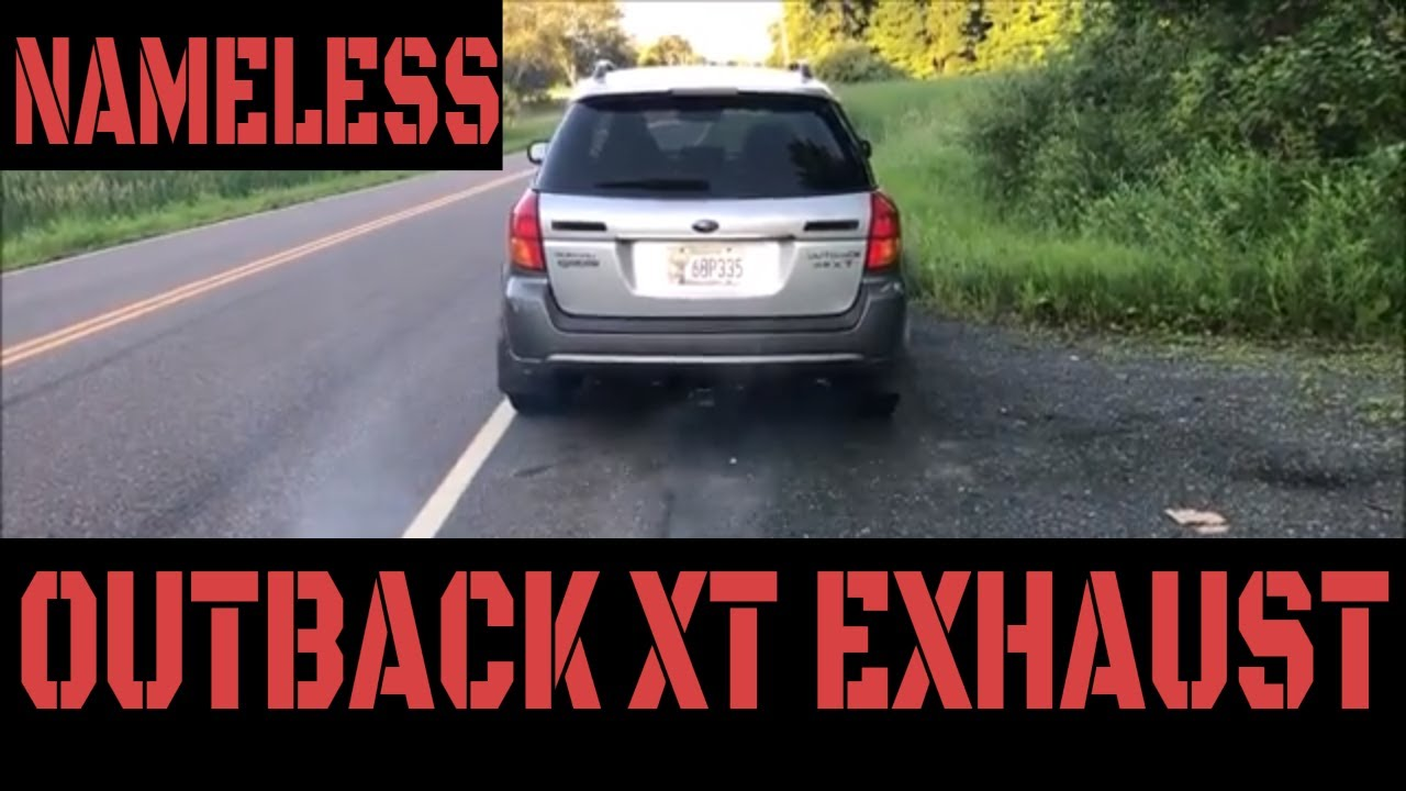 Subaru Outback XT Nameless Performance Exhaust Video