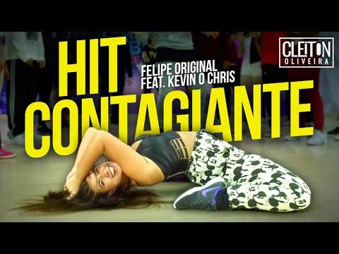 Hit Contagiante - Felipe Original Ft Kevin O ChrisCOREOGRAFIA Cleiton Oira