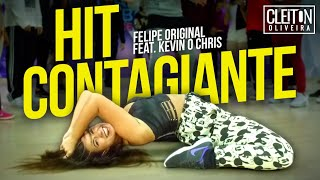 Baixar Hit Contagiante - Felipe Original Ft. Kevin O Chris(COREOGRAFIA) Cleiton Oliveira