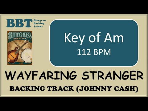 Wayfaring Stranger  - backing track