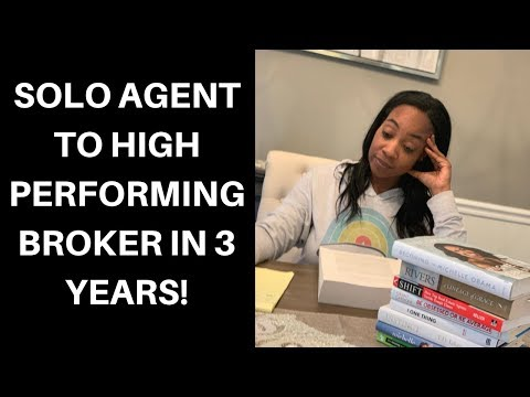 From Solo Agent To Real Estate Broker With 23 Agents In 3 Years!!